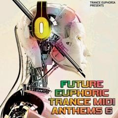 Future Euphoric Trance MIDI Anthems 6