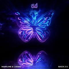 Mariline & Laeko - Back 2 U