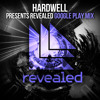 Hardwell presents Revealed - Google Play Mix (Full Continuous DJ Mix)
