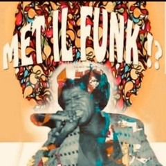 Met Il Funk - Megak 020