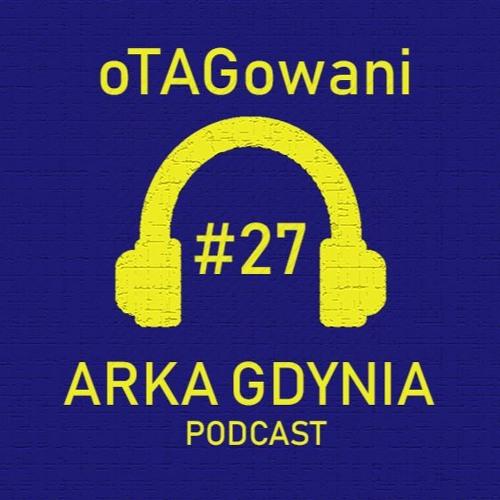 oTAGowani #27 - szczegóły reformy ESA34 / transfery / mecz z Koroną