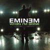 When I'm Gone (Album Version (Explicit))