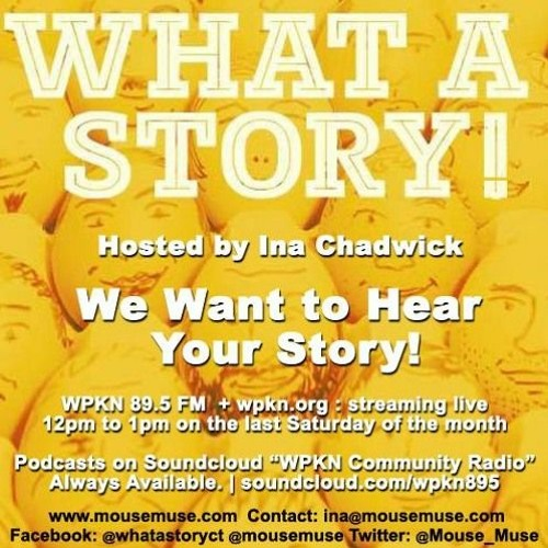 What A Story! hosted by Ina Chadwick | Saturday, January 25, 2020
