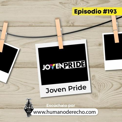 HUMANO DERECHO #193 con Karina Mantilla, Luz Ortega y Andrea Duque de JOVEN PRIDE.mp3