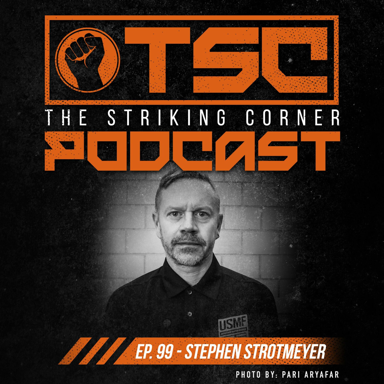 Ep. 99 feat. Stephen Strotmeyer