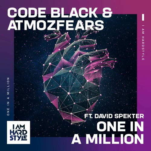Code Black & Atmozfears - One In A Million