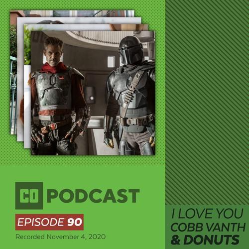 Episode 90:  I Love You...Cobb Vanth & Donuts