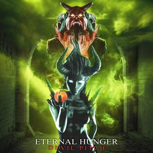 Eternal Hunger - Devil Pitch