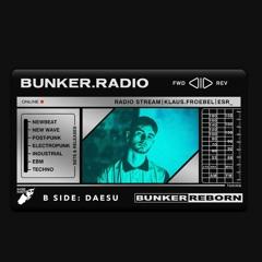 BUNKER.RADIO 008 - IV DÆSU [A SIDE] & NEW RELEASES