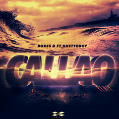 Callao (feat. GhettoBoy) (Remix)