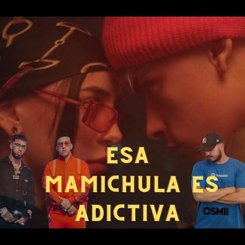 Esa Mamichula Es Adictiva - Trueno, Nicki Nicole & Daddy Yankee, Anuel Aa (Dj Osmii Mashup)