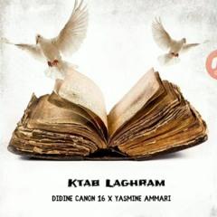 Didine Canon 16 - Ktab Laghram Ft Yasmine ammari