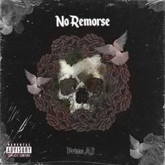 Prime AJ - No Remorse