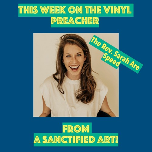 The Rev. Sarah Are Speed from A Sanctified Art!