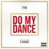 Do My Dance (Explicit) [feat. 2 Chainz]