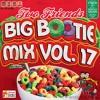 Download Lagu 2F Big Bootie Mix, Volume 17 - Two Friends