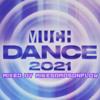 Download MuchDance 2021 Megamix Mp3