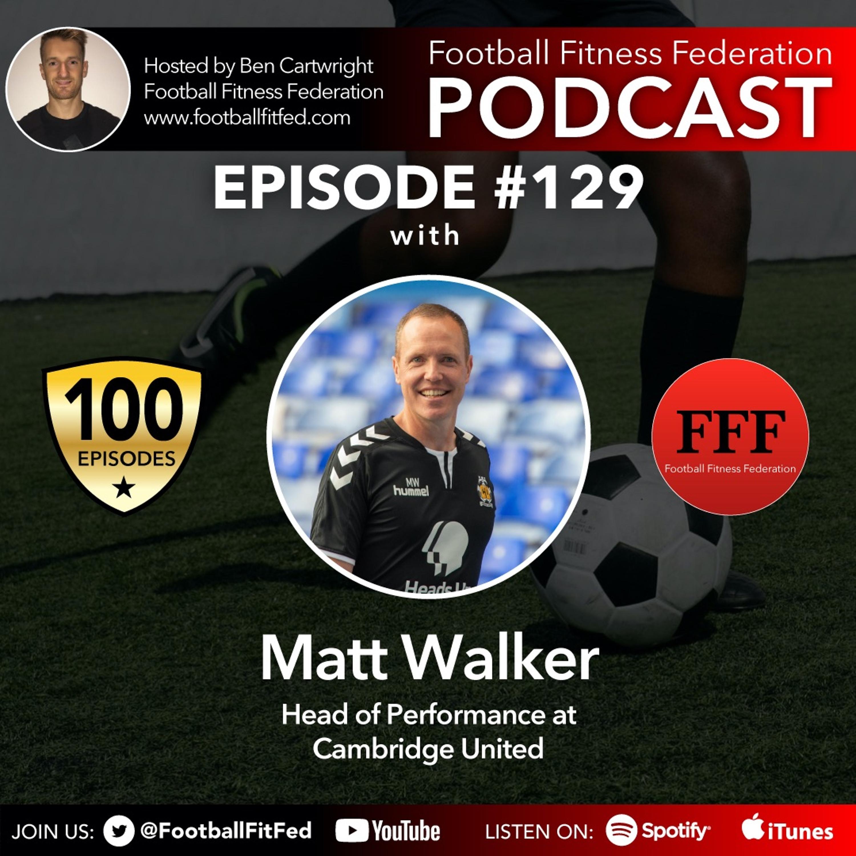"#129 ""Embrace The Journey"" With Matt Walker"