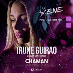Irune Guirao @ The Scene (Chaman Febrero 2020)