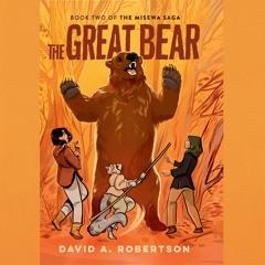 The Great Bear: The Misewa Saga, Book Two - David A. Robertson