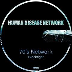 PREMIERE : 70's Network - Glocktight