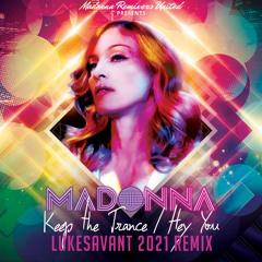Keep The Trance/Hey You (Lukesavant 2021 RMX) Demo Bp