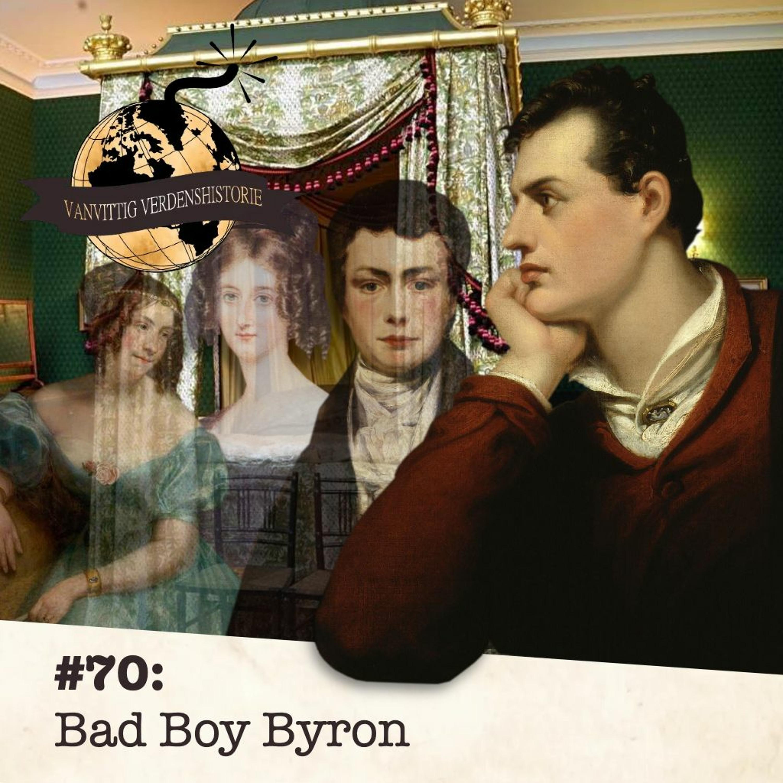 #70: Bad Boy Byron