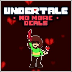 UNDERTALE: No More Deals