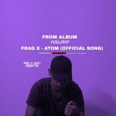 FRAG X - ATOM.PROD.XL MUSIC PRODUCTION