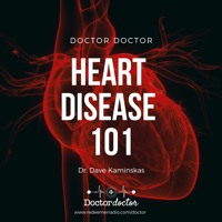 DD #207 - Heart Diseases 101
