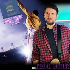 Show must go on - Queen - full rock remix