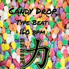JKOMMM - Candy Drop | Type Beat - 160 bpm | with TAG