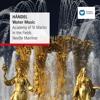 Handel: Water Music, Suite No. 1 in F Major, HWV 348: VIII. Minuet