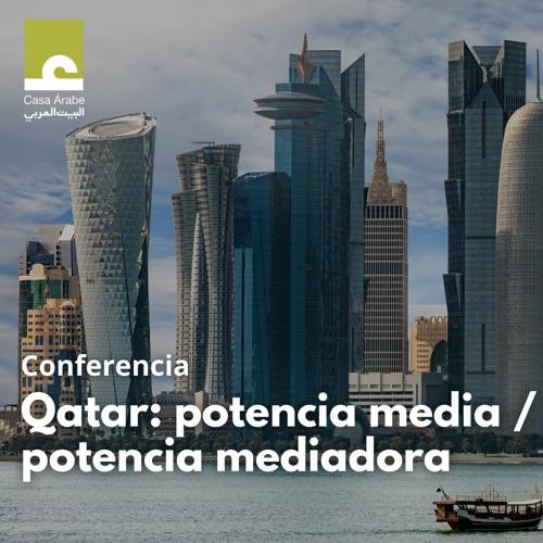 Conferencia: Qatar, potencia media / potencia mediadora