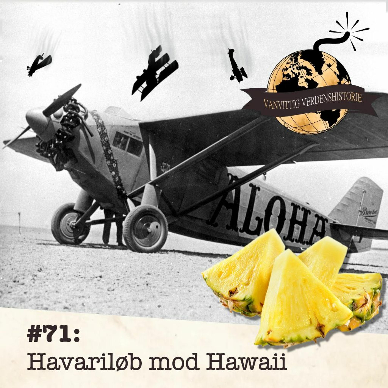 #71: Havariløb mod Hawaii