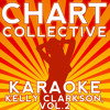 Stronger (What Doesn't Kill You) [Originally Performed By Kelly Clarkson] [Karaoke Version]