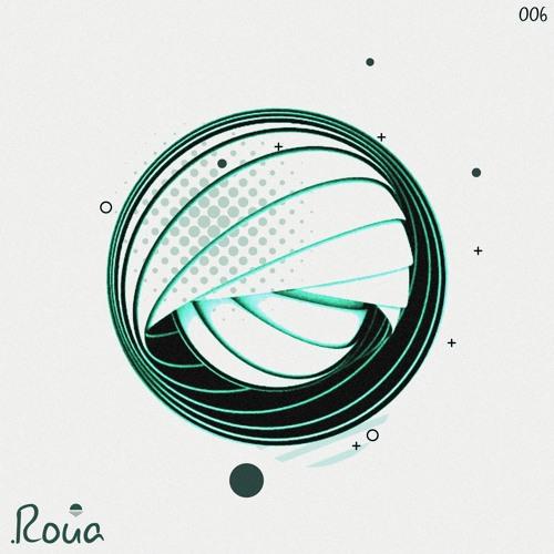 PREMIERE: Roua - 006 [Roua]