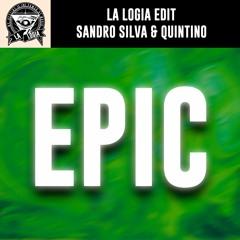 Sandro Silva & Quintino - Epic (LA LOGIA Edit)