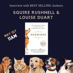 Interview with NY Times Bestselling Author SQuire Rushnell  - new book Dogwinks
