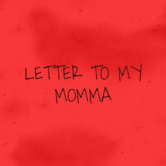 letter to my momma