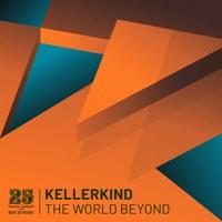 Kellerkind - The World Beyond [Bar 25]