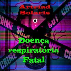 DOENÇA RESPIRATORIA FATAL 154 BPM