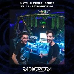 PSYKORHYTHM   Matsuri Digital series EP. 22   10/10/2021