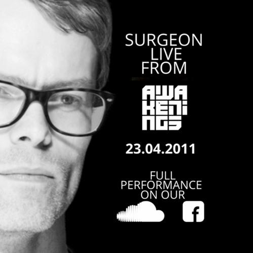 Surgeon Live @ Awakenings. Easter 23.04.2011 (Full Performance)