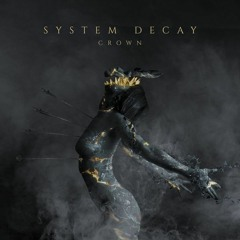 System Decay - Hate Me