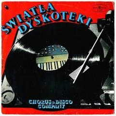 SWIATLA DYSKOTEKI Chorus & Disco Company (Vinyl Side B)1978