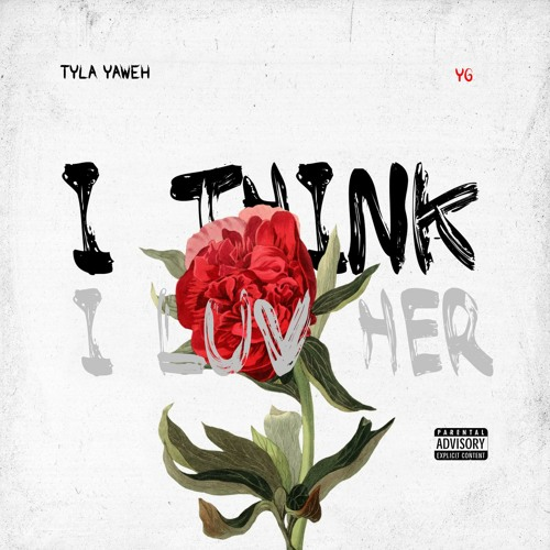 I Think I Luv Her (feat. YG)