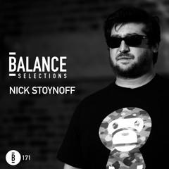 Balance Selections 171: Nick Stoynoff