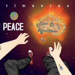Peace (Prod. AM AKA Matt Mili)