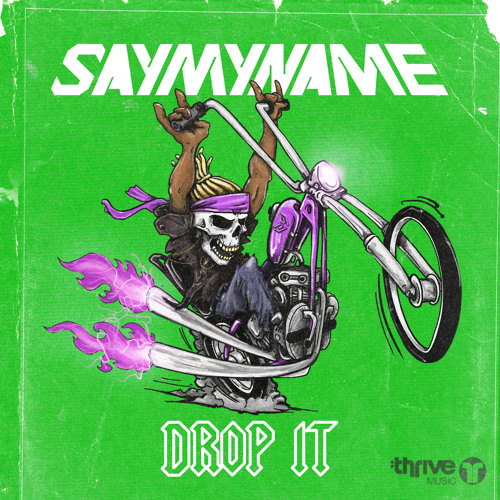 SAYMYNAME Drop It